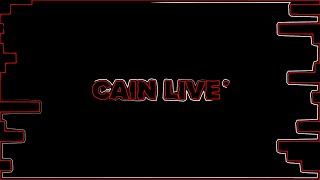 cain live introduction redone