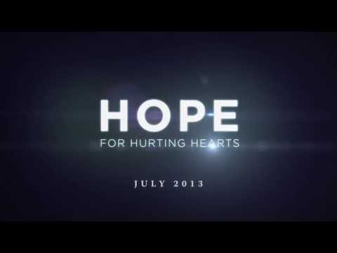 Hope For Hurting Hearts- Trailer