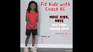 Fit Kids with Coach KC 1.2