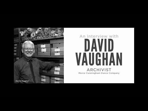 DAVID VAUGHAN: AN  INTERVIEW