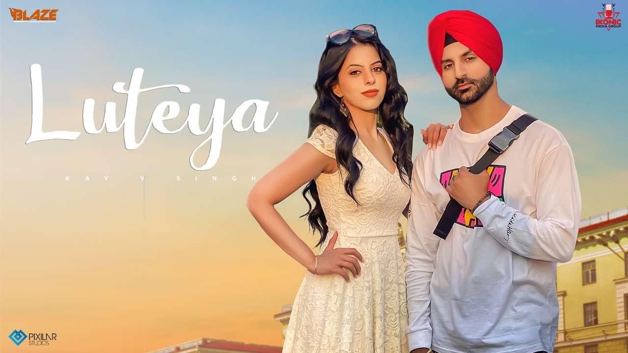 Luteya (Official Video) Kay V Singh | Raj Singh | Ikonic Media Group | Latest Punjabi Songs 2021