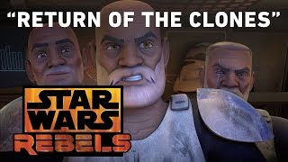 Return of the Clones | Star Wars Rebels