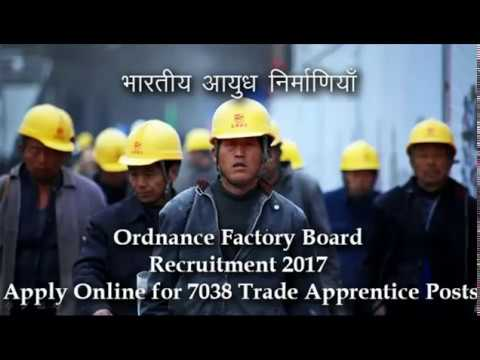 Ordnance Factory Board  Recruitment-2017, for 7038 Trade Apprentice Posts