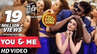 you and me full video song khaidi no 150 full video songs chiranjeevi kajal aggarwal dsp