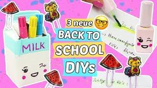 3 neue BACK TO SCHOOL DIYS 📚DIY Schulsachen im Kawaii Style basteln & verschönern! 😍