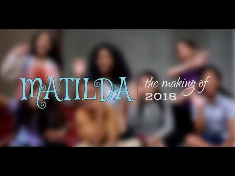The Making of MATILDA (The Musical) // 2018