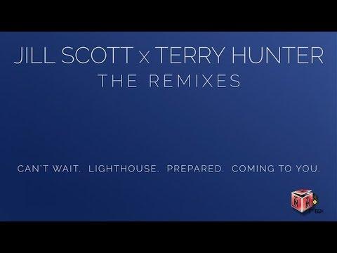 Jill Scott & Terry Hunter - Can't Wait (Terry Hunter Club Mix)