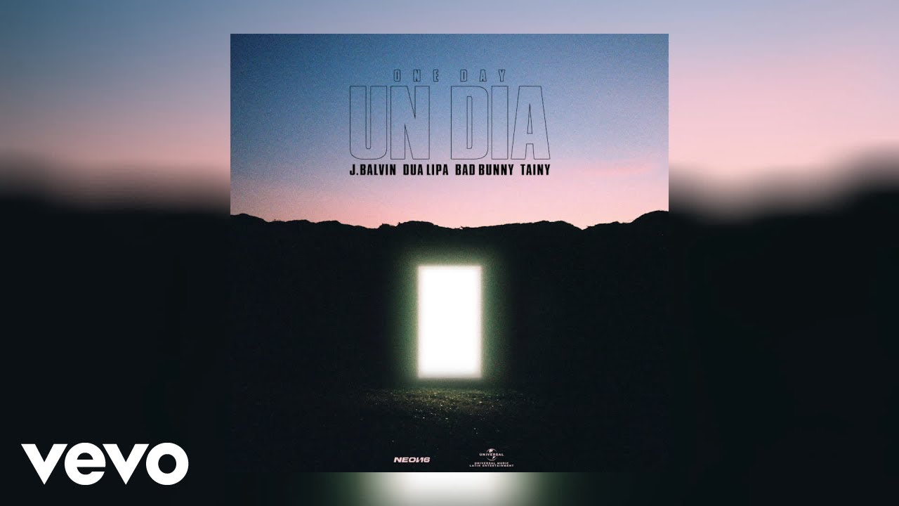 J. Balvin, Dua Lipa, Bad Bunny, Tainy - UN DIA (ONE DAY) (Audio)