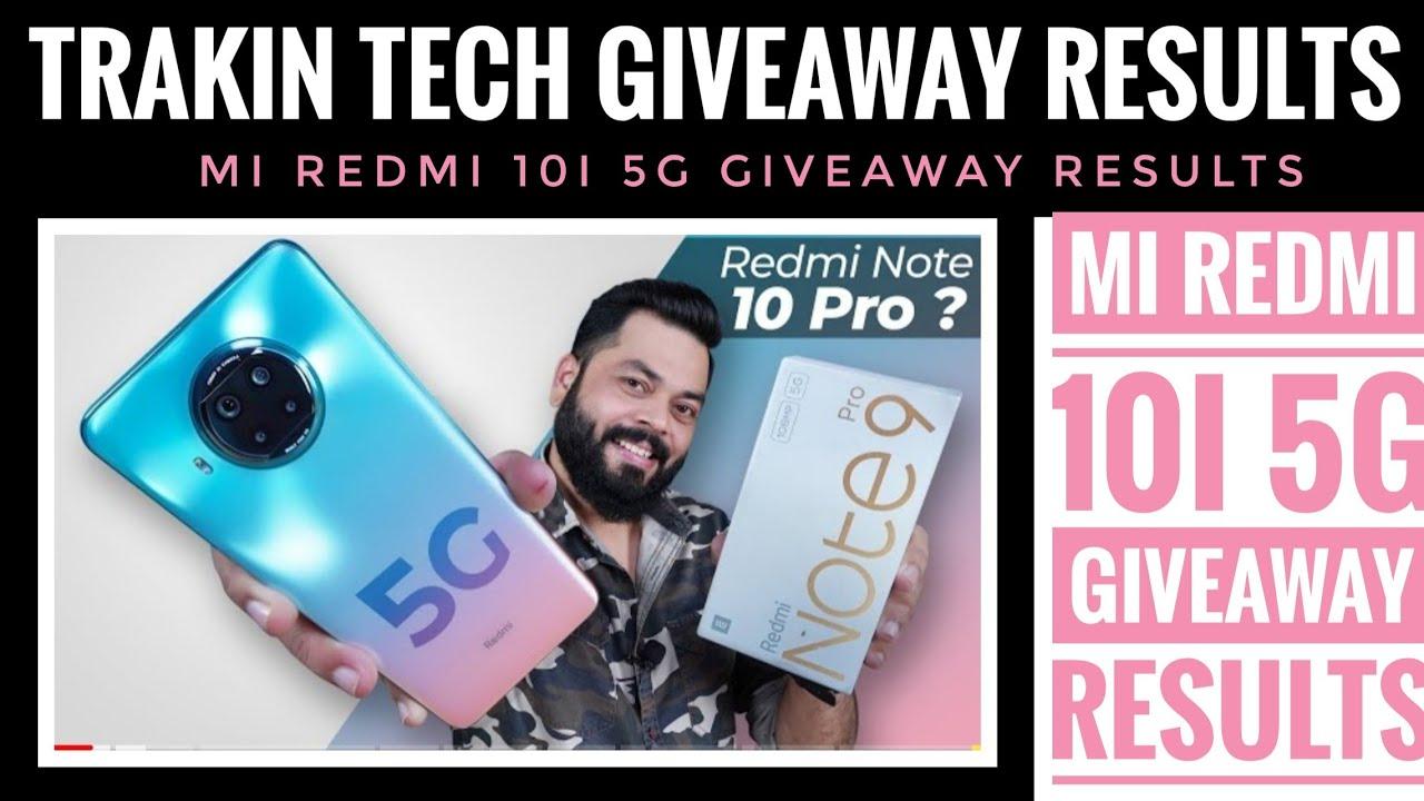 Redmi Note 9 5G Giveaway Results l Trakin Tech
