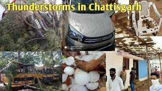 Thunderstorms, Hailstorm & Heavy Rain in Chattisgarh (INDIA) || 27/04/2020