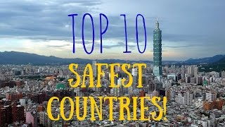 Top 10 SAFEST COUNTRIES In The World To Visit 2016 !!