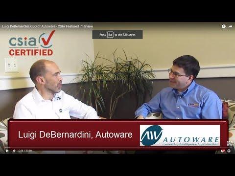 Luigi DeBernardini, CEO of Autoware - CSIA Featured Interview