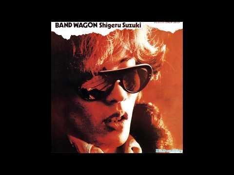 Shigeru Suzuki Band Wagoon 1975 Full Album