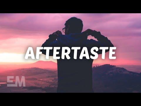 Cian Ducrot - Aftertaste (Lyrics)