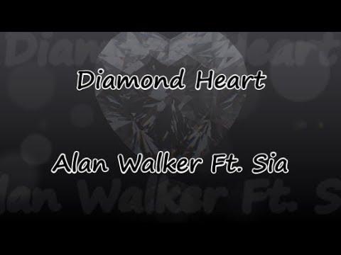 Diamond Heart - Alan Walker Ft. Sia - Lyrics & traductions