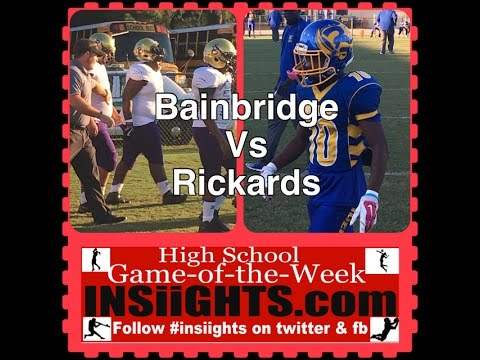 INSiiGHTS High School Game of the Week: Bainbridge(GA) at Tallahassee Rickards Sept. 31, 2016