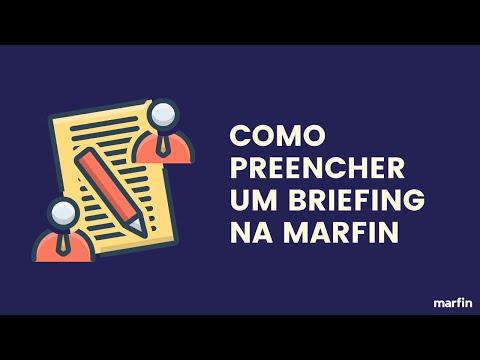 Como Preencher um Briefing na Marfin e iniciar a Produção