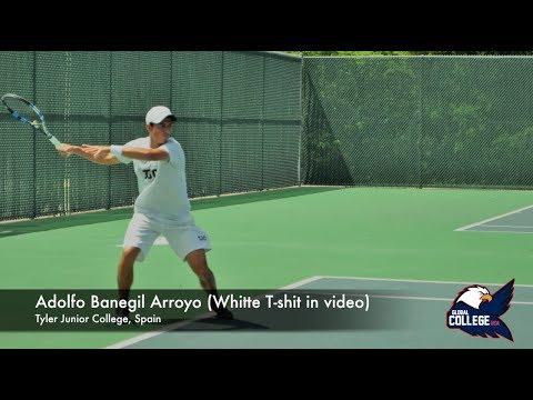 Adolfo Banegil Arroyo - College tennis transfer (Tyler) Fall 2018