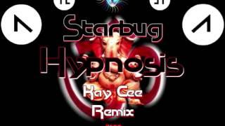 Starbug - Hypnosis (Kay Cee Remix) ·1999·