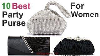 Best Party Purse For Women | Ten Best Cool Designer Clutches Party Purse For Women.