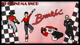 The Cinema Snob: BREAKIN'