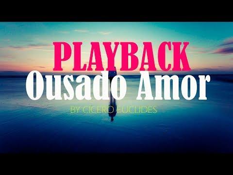 ousado-amor-|-playback-legendado-tom-para-homens-|-by-cicero-euclides