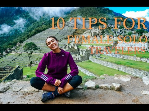 TIPS FOR SOLO FEMALE TRAVELERS / Backpacking South America