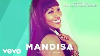 Video Mandisa - Press On (CB Ultra Run Remix/Audio) download MP3, 3GP, MP4, WEBM, AVI, FLV November 2017
