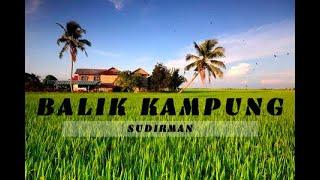 Cover images Balik Kampung - Sudirman [Lirik Lagu]