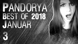 Best of Pandorya - Januar 2018 #3