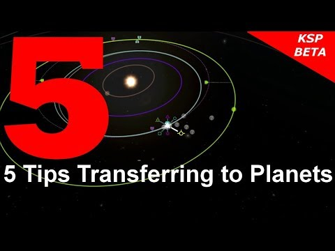 KSP 5 Tips Transferring to Planets