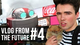 VLOG FROM THE FUTURE #4