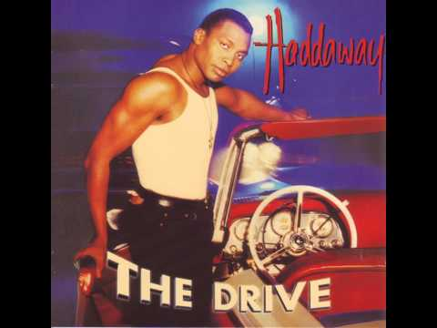 Haddaway - The Drive - Catch A Fire