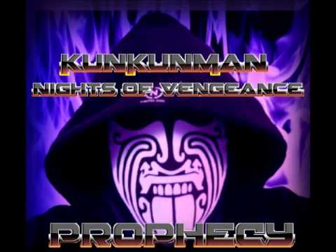 Prophecy - KUN - Nights Of Vengeance -  Kunkunman