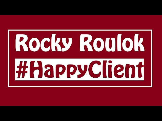 Happy Client | Rocky Roulok