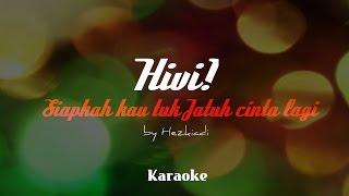 HIVI - Siapkah Kau