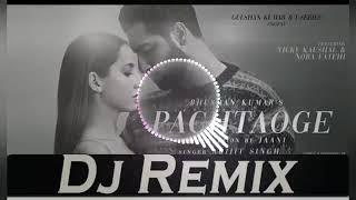 Bada Pachtaoge ||Dj Remix Song || Arijit Singh || Jaani, B Praak || New Dj Remix song360p
