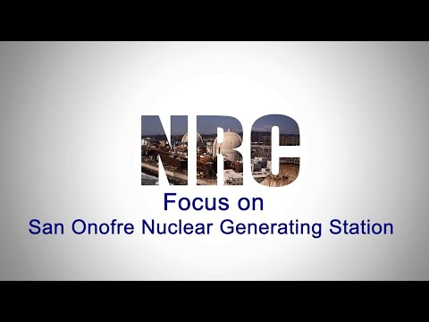 NRC Focus On San Onofre Nuclear Generating Station