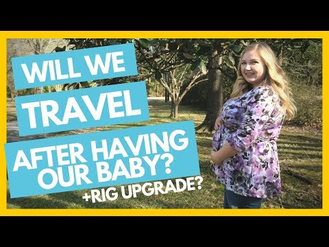 Will We Continue to Travel or Stop After Baby? 👶 Full Time RV Family