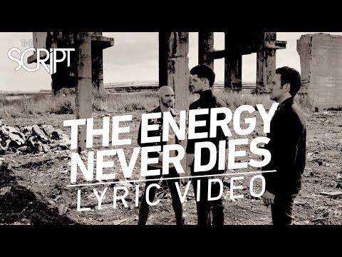 The Script - The Energy Never Dies (Lyric Video)