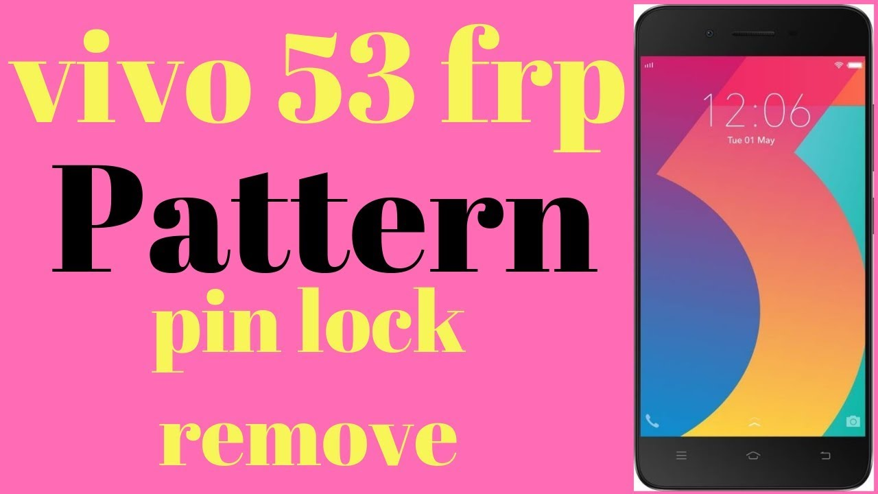 VIVO Y53 FRP AND ALL LOCKS REMOVE - hmong video