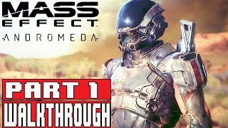 Mass Effect Andromeda Gameplay Walkthrough Part 1 (1080p) - No Commentary