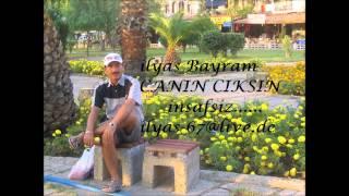 ilyas bayram-canin ciksin insafsiz
