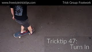 Freestyle Tricktip 47: Turn In