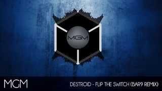 [Dubstep] Destroid - Flip The Switch (BAR9 Remix)