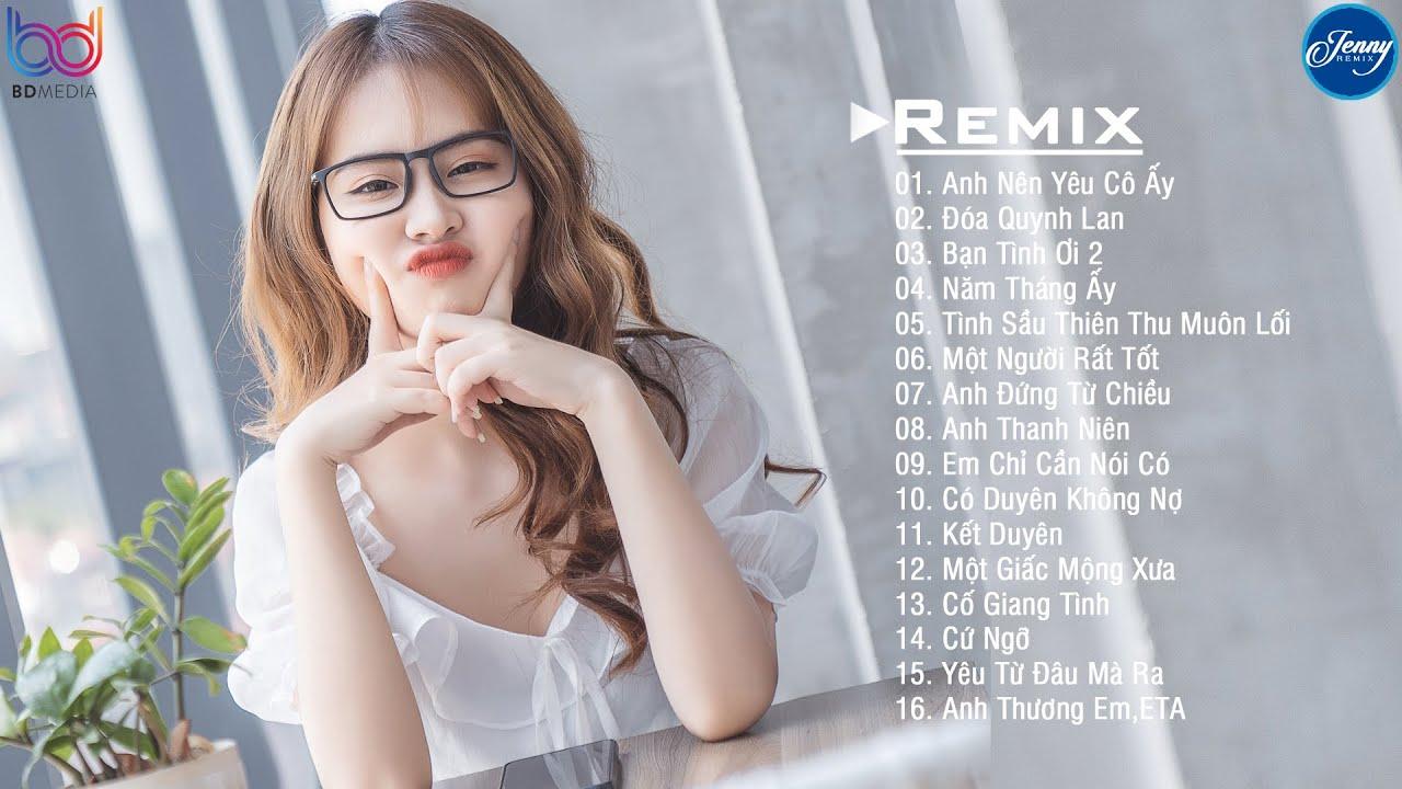NHẠC TRẺ REMIX 2020 HOT NHẤT HIỆN NAY – EDM Tik Tok JENNY REMIX – lk nhạc trẻ remix gây nghiện 2020