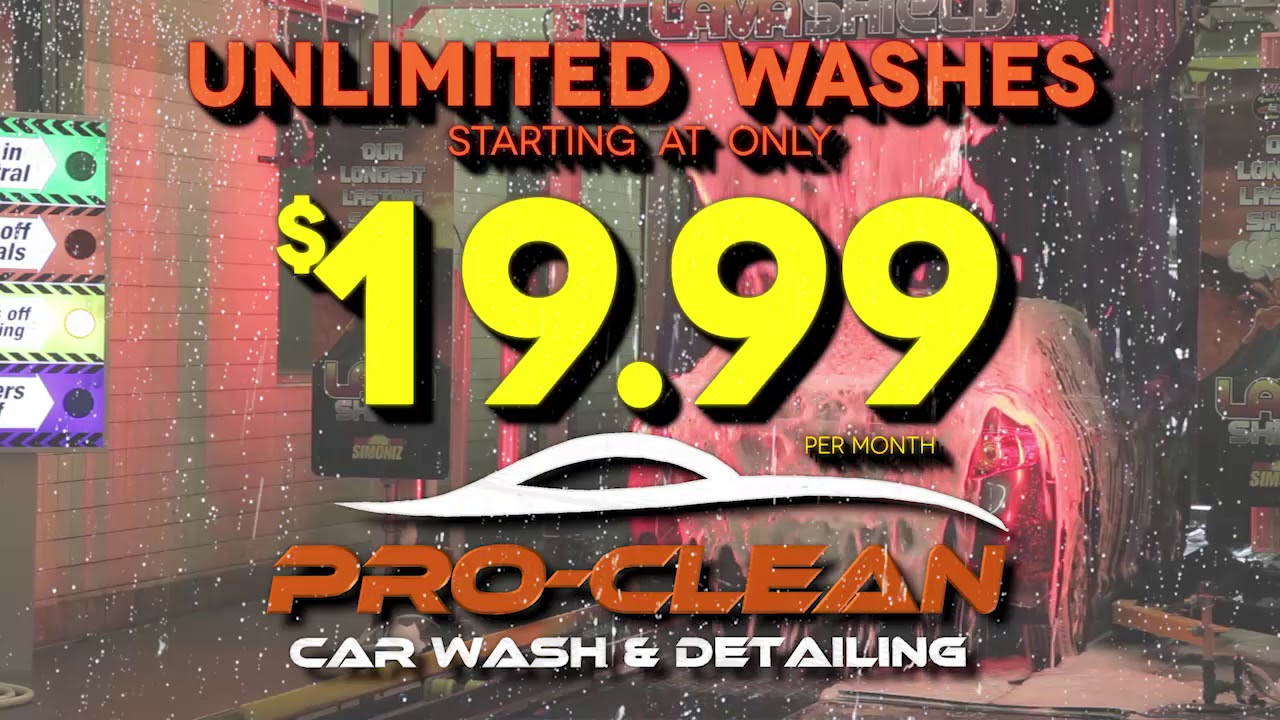 Pro Clean Car Wash >> Pro Clean Car Wash Detailing Unlimited Wash Plan 2017