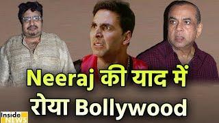 Actor और Filmmaker Neeraj Vora के निधन पर रोया Bollywood