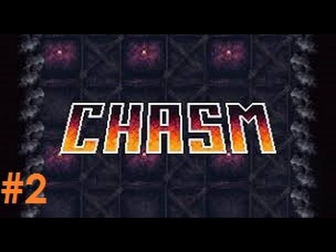 Let's Play - Chasm (Alpha) - Episode 2