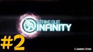 Strike Suit Infinity - Round 2